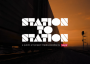 Station to Station Project 2013